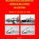 Nuevo libro sobre accidentes de aeronaves militares en España