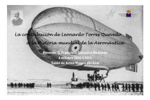 La Asociación de Amigos del Museo del Aire programa una conferencia sobre Leonardo Torres de Quevedo y su aportación a la aeronáutica